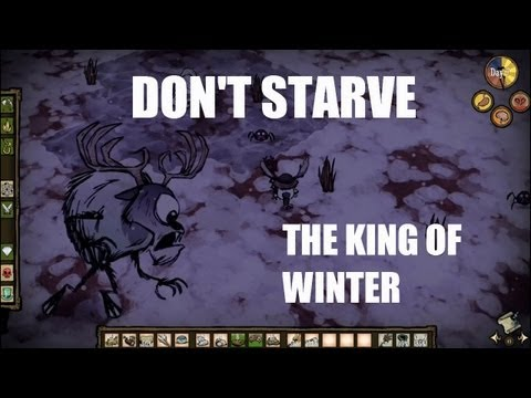 Don't Starve's Adventure Mode: Chapter 1 - The King of Winter