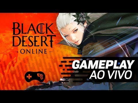 Black Desert Online! - Gameplay ao vivo - TecMundo Games