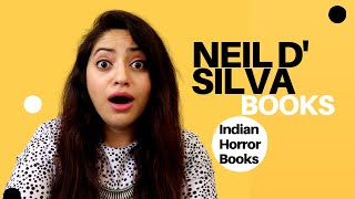 Neil D' Silva Books | Top Indian Horror Books | Author Spotlight