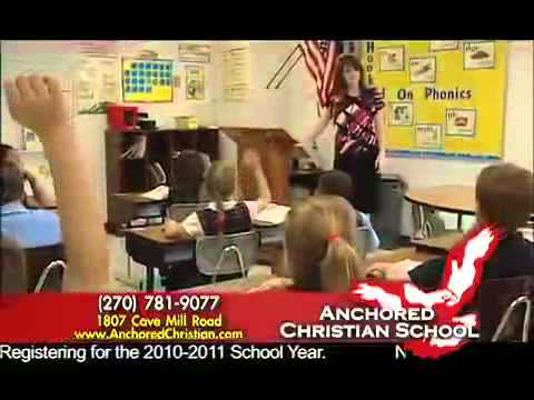Anchored Christian School - Now More Than Ever!  2010-2011 TV Ad