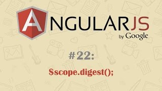 AngularJS Tutorial 22: $scope.$digest()