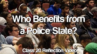 """Who Benefits from a Police State?"" #Soc119"