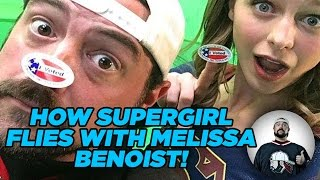 HOW SUPERGIRL FLIES WITH MELISSA BENOIST!