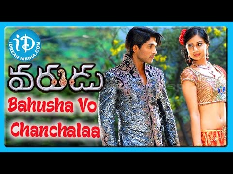 Bahusha Vo Chanchalaa Song - Varudu Movie Songs - Allu Arjun - Bhanusri Mehra - Arya video