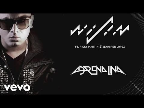 Wisin - Adrenalina (Audio) ft. Jennifer Lopez, Ricky Martin