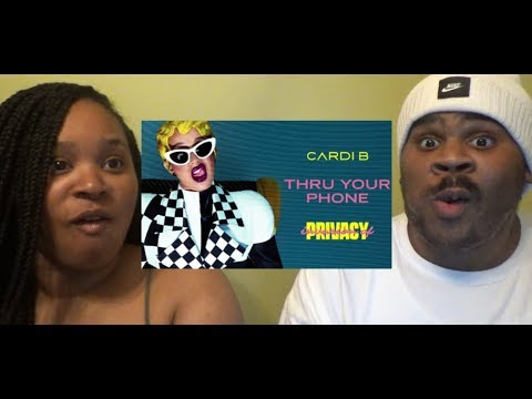 CARDI B - THRU YOUR PHONE (NOT BLEACH LMAO) - REACTION