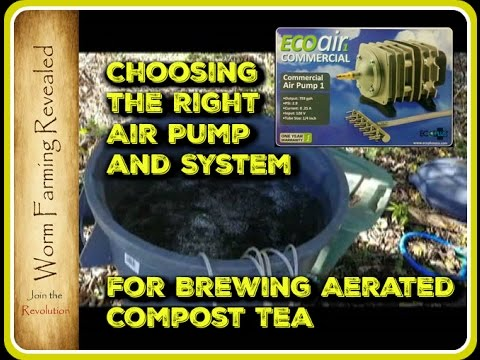 Choosing the Right Air Pump and System for Brewing Aerated Compost Tea