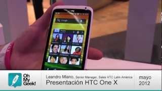 Presentación del HTC One X en Latinoamérica(América Latina) (Chile 1.er país) - OhMyGeek!