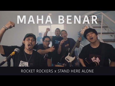 Rocket Rockers x Stand Here Alone - Maha Benar (Official Music Video)