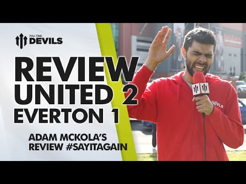'Solid as a Rock!' | Manchester United 2 Everton 1 | MATCH REVIEW