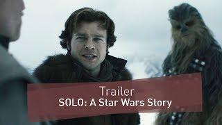 SOLO: A Star Wars Story | Trailer 3 Deutsch | FANwerk