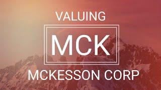 McKesson Corp (MCK) - DCF Valuation - August 9, 2017