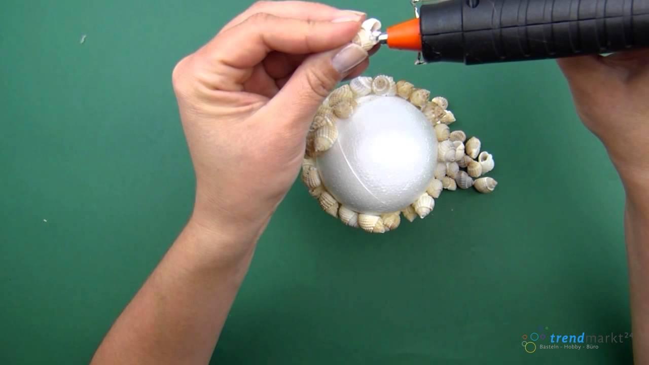 Basteln mit muscheln eine deko kugel aus styropor youtube for Kugel laterne basteln