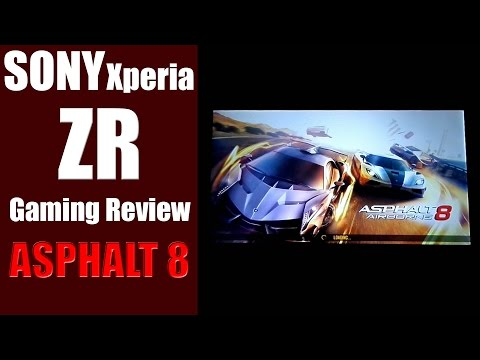 SONY Xperia ZR Gaming Review : ASPHALT 8