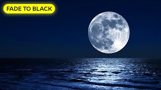 Relaxing Sleep Music: FADE TO BLACK, Deep Sleep Music, Calm Music, Sleep Meditation, Relax☯3526