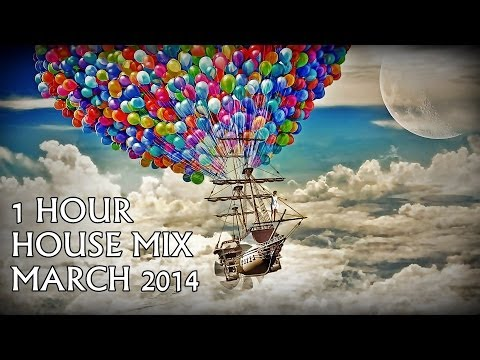 ►BEST OF HOUSE MIX MARCH 2014◄