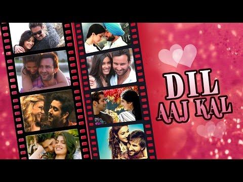 Dil Aaj Kal | Bollywood Romantic Songs | Video Songs Jukebox video
