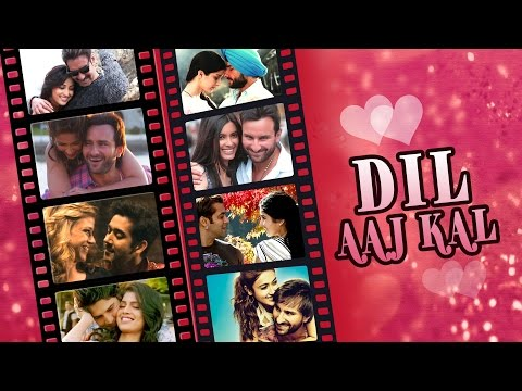 Dil Aaj Kal | Bollywood Romantic Songs | Video Songs Jukebox