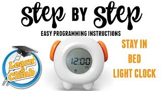 STAY IN BED LIGHT CLOCK- PROGRAMMING INSTRUCTIONAL VIDEO