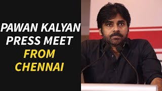 Pawan Kalyan Press Meet From Chennai | Power Star Pawan Kalyan Press Meet |  JanaSena Party