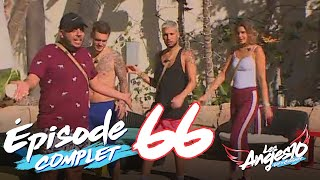 Les Anges 10 (Replay entier) - Episode 66 : Good Bye My Lover …