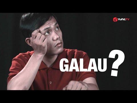 Galau?