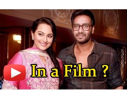 Son Of Sardar Couple Ajay Devgn - Sonakshi Sinha Together In A Film? video