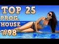 Top 25 Progressive House Tracks 2017 98 July 2017 mp3