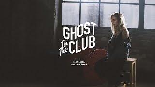 Mariana Prachařová - Ghost in the Club