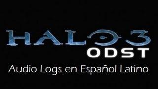 Halo 3: ODST - Todos los Audio Logs (HD) [En Español Latino]
