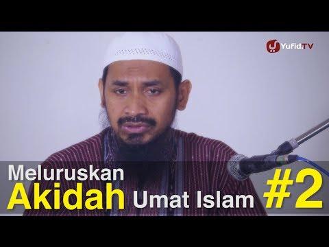 Ceramah Islam Intensif: Meluruskan Akidah Umat Islam (Sesi 2) - Ustadz Dr. Ali Musri, M.A.