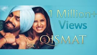 Qismat full Movie (Ammy Virk) New Punjabi Movie 2018
