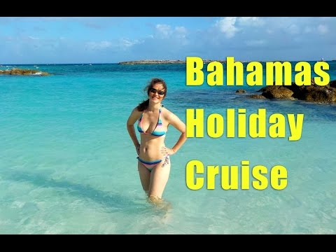 Bahamas Cruise Vacation - Part 2 of 2
