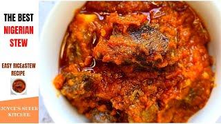 THE BEST NIGERIAN STEW (EASY RICE&STEW RECIPE)