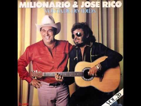 Milionário e José Rico - Vontade Dividida (Versão Original)