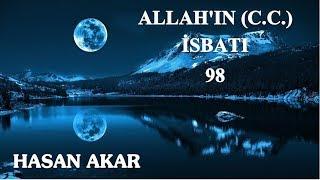 Hasan Akar - Allah'ın (C.C.) İsbatı 98