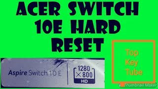 Acer Switch 10e Hard Reset