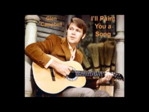 Glen Campbell - Ill Paint You A Song
