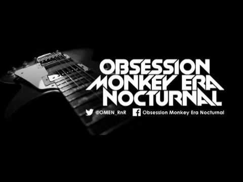 O.M.E.N (Obsession Monkey Era Nocturnal) - Fucking Yeah