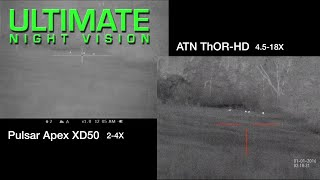 ATN Thor HD 384 50mm vs. Pulsar Apex XD50 Thermal Scope Comparison