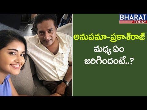 Actress Anupama parameswaran Clarifies Her Clash With Prakash Raj || Bharat Today