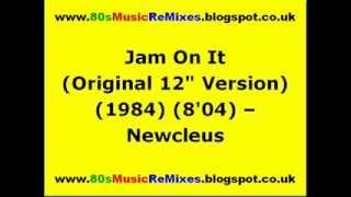 Jam On It Original 12 34 Version Newcleus 80s Electro Classics 80s Electro Music 80s Club