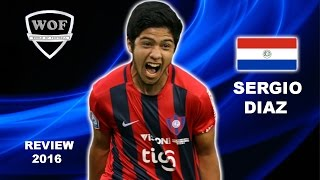 SERGIO DIAZ | Cerro Porteno | Goals, Skills, Assists | 2016   (HD)