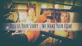 Turn YOUR story into a movie with Vanilla Palm Films...