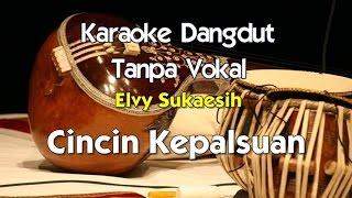 download lagu Karaoke Elvy Sukaesih - Cincin Kepalsuan gratis