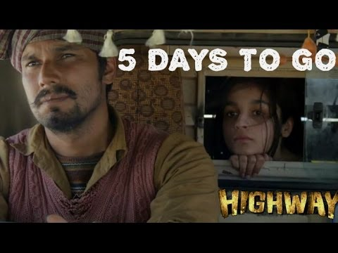 The Countdown Begins I 5 Days Remaining I Highway Releasing On 21st February, 2014 video