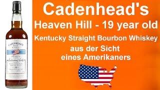 #301 - Cadenhead's Heaven Hill - 19 year old Kentucky Straight Whiskey Verkostung von WhiskyJason