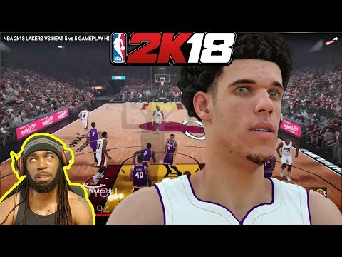 NBA 2K18 LAKERS VS HEATS GAMEPLAY LONZO BALL FIRST LOOK | I'M NOT HAPPY WITH LONZO'S REPRESENTATION