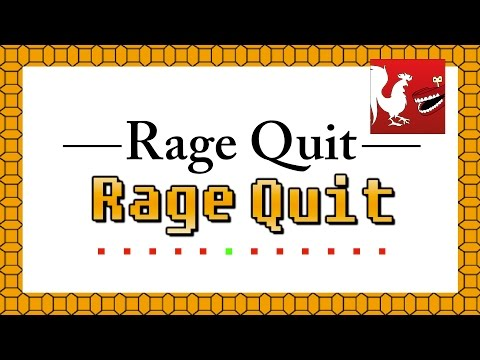 Rage Quit²