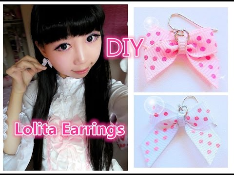 Cute DIY -  Very Easy Way to Make Cute Earrings and Tiny Bows -  Lolita Fashion